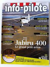 INFO-PILOTE n°601 du 04/2006; Jabiru 400/ Jet A1/ Dossier CRA/ Musée de l'Air