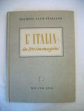 L'ITALIA in 300 immagini Touring Club Italiano Milano 1956 Libro Collezione