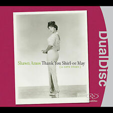 Thank You Shirl-ee May (A Love Story)[DualDisc] by Shawn Amos (CD/DVD,Sep-2005)