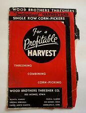 vintage farm machinery WOOD BROS BROCHURE THRESHERS HARVESTERS CORN PICKERS 1940