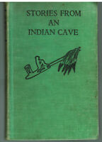 Stories From An Indian Cave by Carolyn Sherwin Bailey Vintage Later Edition!