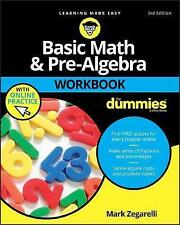 Basic Math and Pre-Algebra Workbook For Dummies by Mark Zegarelli (Paperback, 2…