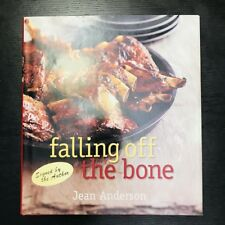 Falling off the Bone By Jean Anderson 2010 Hard Cover Cookbook
