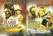 DVD - HARD COUNTRY avec KIM BASINGER, DARYL HANNAH / NEUF EMBALLE - NEW & SEALED