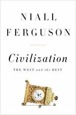 Niall Ferguson CIVILIZATION THE WEST AND THE REST History EX PBK