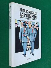 Attilio VERALDI - LA MAZZETTA , 1° Ed Rizzoli (1976) Libro