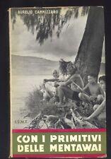 Aurelio Cannizzaro Con i primitivi delle Mentawai ISME 1959 R