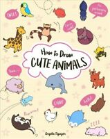 How to Draw Cute Animals, Paperback by Nguyen, Angela, Brand New, Free shippi...