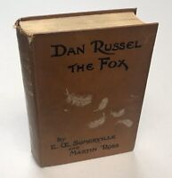 Dan Russell The Fox By Somerville & Ross 1st Edition 1911 Hardcover Book HC