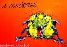 CARTE postale drole monstres collector de Franquin LE CONCIERGE rare ! humour