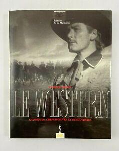 LIVRE LE WESTERN DE PATRICK BRION EDITION DE LA MARTINIERE 1992 H2122