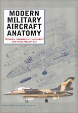 Modern Military Aircraft Anatomy by Paul E. Eden