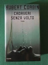 Cadaveri senza volto - Hubert Corbin - Piemme - 2000