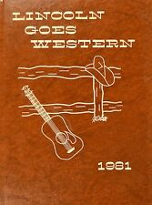 "1981 LINCOLN HIGH SCHOOL YEARBOOK ""Lincoln Goes Western"" Stanwood • Iowa"