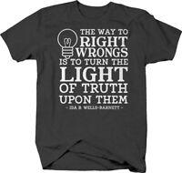 Turn the light of truth upon them Ida B. Wells-Barnett quote T Shirt for Men