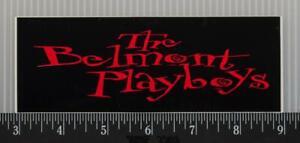 Die Belmont Playboys Bumper Sticker Aufkleber Tob