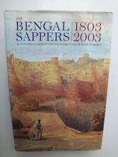 The Bengal Sappers 1803-2003; An Anthology  *Very Good Hardback*