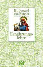 Ernährungslehre. Hildegard von Bingen von Hildegard von ... | Buch | Zustand gut