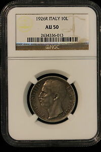 1926 R Italy. 10 Lire. NGC Graded AU-50.
