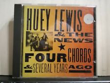 HUEY LEWIS & THE NEWS - FOUR CHORDS & SEVERAL YEARS AGO -