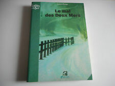 LE MAL DES DEUX MERS - JACQUES MONGIE - LETTRES DU SUD