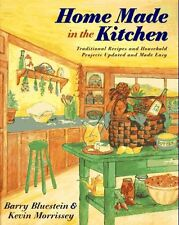 Home Made in the Kitchen: Traditional Recipes and