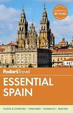 FODOR'S TRAVEL ESSENTIAL SPAIN - CANEPA, JESSICA/ FRAYER, LAUREN/ LUBARSKY, JARE