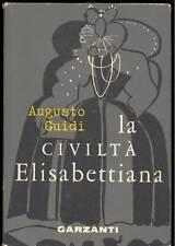 GUIDI Augusto, La civiltà elisabettiana