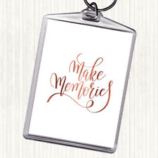 Rose Gold Make Memories Quote Bag Tag Keychain Keyring