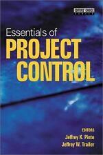 Essentials of Project Control by Jeffrey K. Pinto; Jeffrey W. Trailer