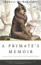 *New* A PRIMATE'S MEMOIR: A Neuroscientist's Unconventional Life Among the Baboo