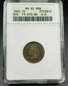1890 Indian Cent Penny Variety Error Coin ANACS MS62 BN FS-010.84 FS-401 S-4
