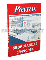 Pontiac Shop Manual 1949 1950 1951 1952 1953 1954 Repair Service Book