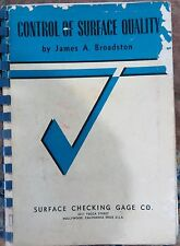 Control of Surface Quality By James A.Broadston English Book Illustrated 1966