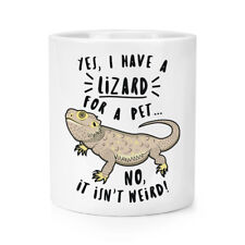 Yes I Have A Lizard For A Pet Makeup Brush Pencil Pot - Funny Animal