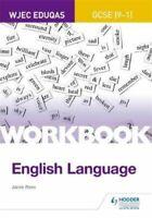 WJEC Eduqas GCSE (9-1) English Language Workbook by Keith Brindle 9781510419940