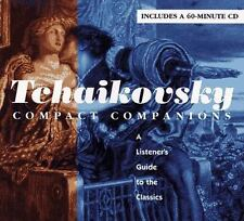 TCHAIKOVSKY: COMPACT COMPANIONS: A LISTENER'S GUIDE TO THE CLASSICS