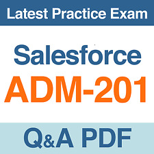 Salesforce Administration Essentials for Admins Practice Test ADM-201 Q&A PDF