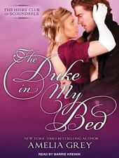 Heirs' Club of Scoundrels: The Duke in My Bed 1 by Amelia Grey (2015, CD,...