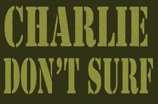 """"""" Charlie Don't Surf """"   Vintage -1960's  Style  Travel  Decal  Surfing Sticker"""