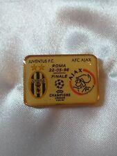 DISTINTIVO JUVENTUS - AJAX FINALE CHAMPIONS LEAGUE ROMA 22 - 05 - 1996 PINS