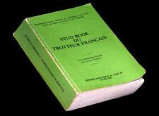 [EQUITATION CHEVAL CHEVAUX HIPPISME] Stud Book du trotteur français. 1989.