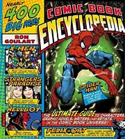 Comic Book Encyclopedia: The Ultimate Guide to Chara... by Goulart, Ron Hardback