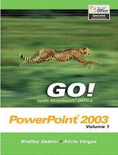 GO! with Microsoft Office PowerPoint 2003: v. 1 (go Series) par