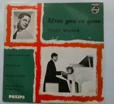 """Teddy Wilson After You've Gone 7"""" EP Philips BBE 12196"""