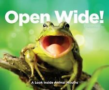 Open Wide!: A Look Inside Animal Mouths-ExLibrary