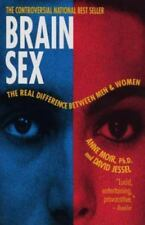 Brain Sex : The Real Difference Between Men and Women by David Jessel and...