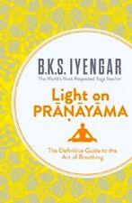 Light on Pranayama by B K S Iyengar NEW