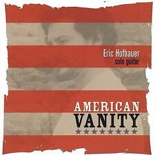 Hofbauer, Eric-American Vanity CD NEW