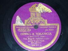 OPERA 78 rpm RECORD Odeon TENOR ROGELIO BALDRICH Himno a Valencia SPAIN Band